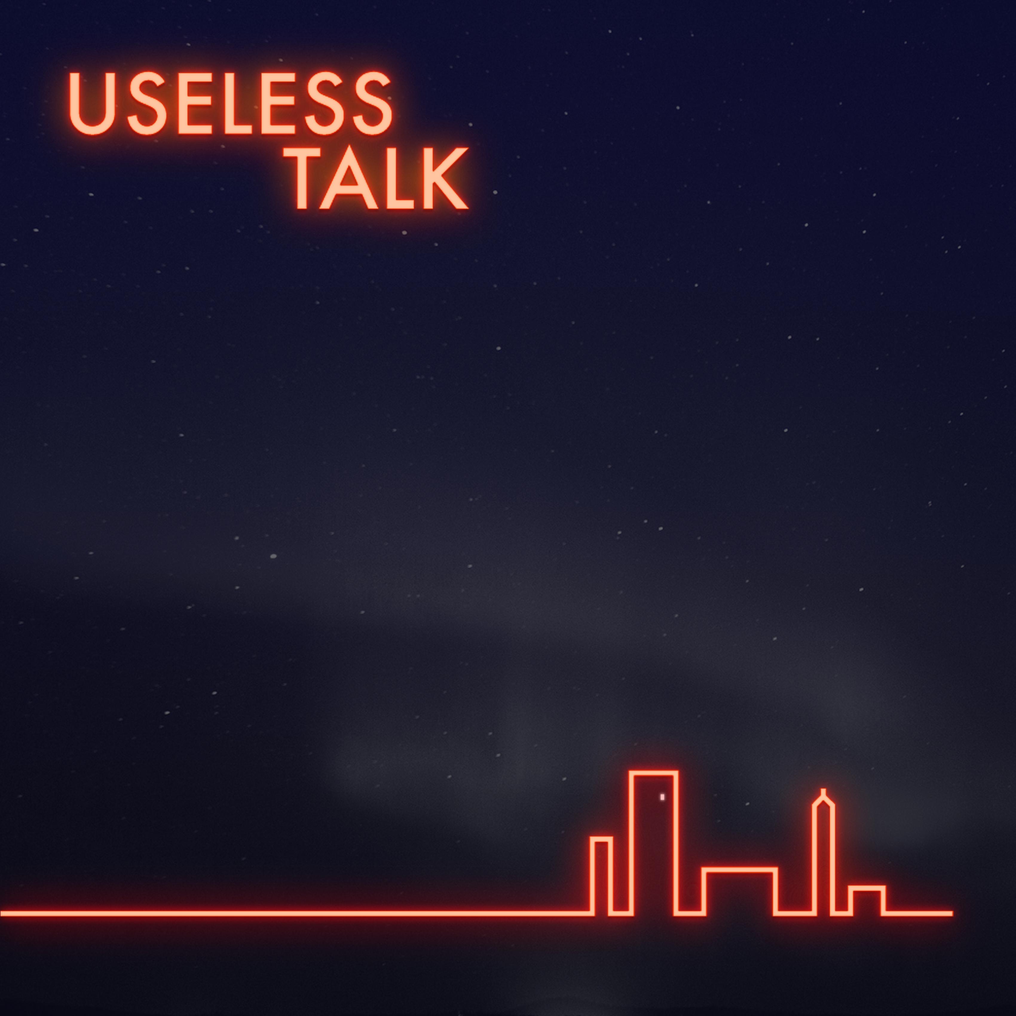 Useless talk